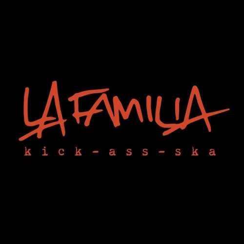 La Familia (Kick-Ass-Ska)